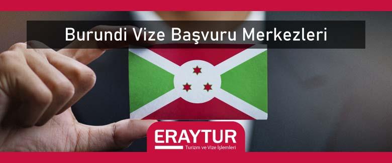 Burundi Vize Başvuru Merkezleri 1 – burundi vize basvuru merkezleri