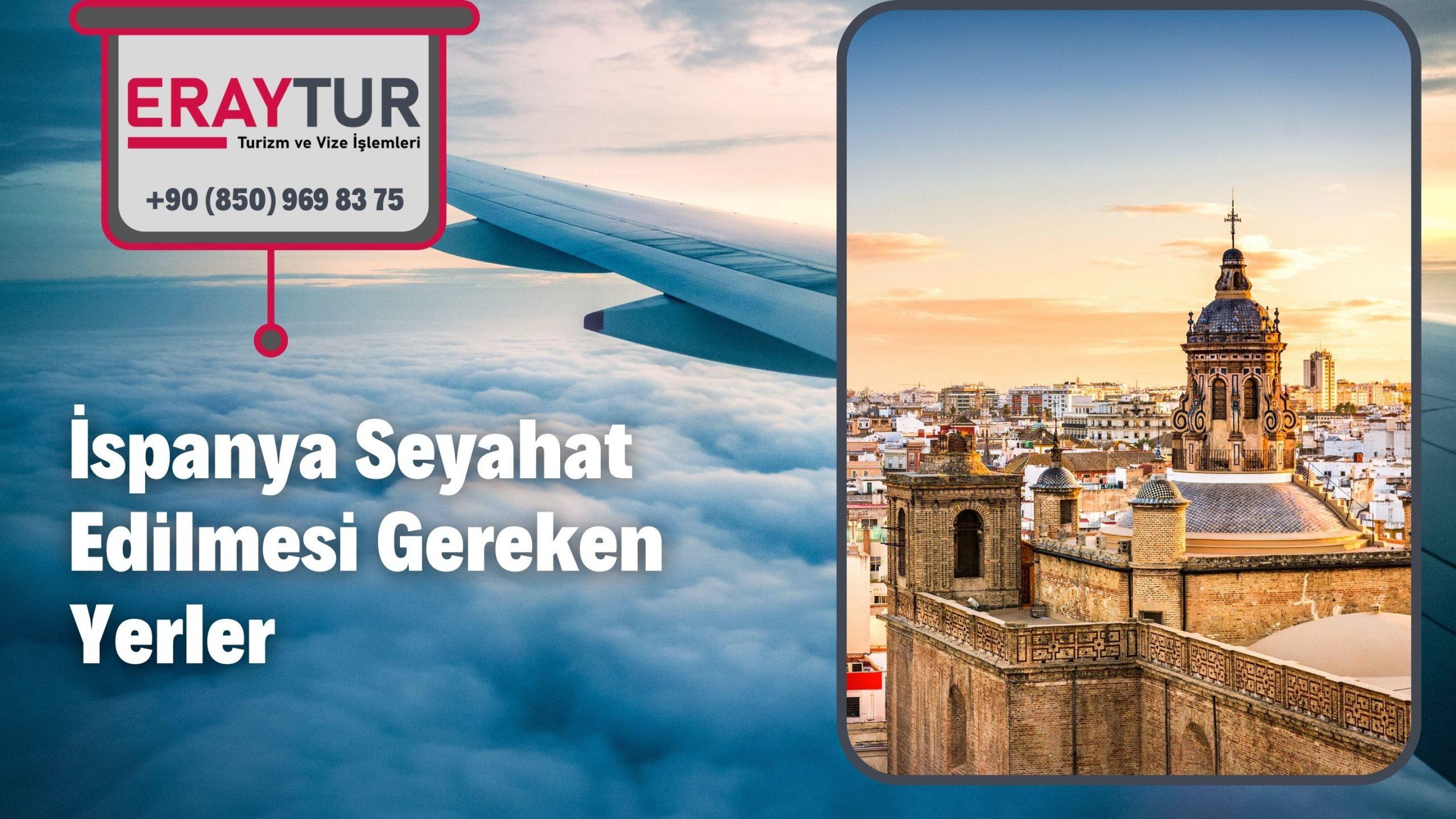 İspanya Seyahat Edilmesi Gereken Yerler