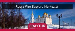 Rusya vize başvuru merkezleri