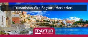 Yunanistan vize başvuru merkezleri