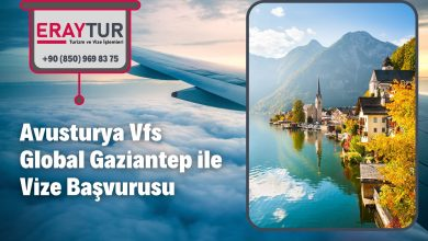 Avusturya Vfs Global Gaziantep ile Vize Başvurusu