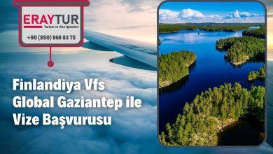 Finlandiya Vfs Global Gaziantep ile Vize Başvurusu 3 – finlandiya vfs global gaziantep ile vize basvurusu 1