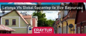 Letonya VFS Global Gaziantep