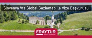 Slovenya VFS Global Gaziantep