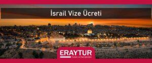 İsrail vize ücreti