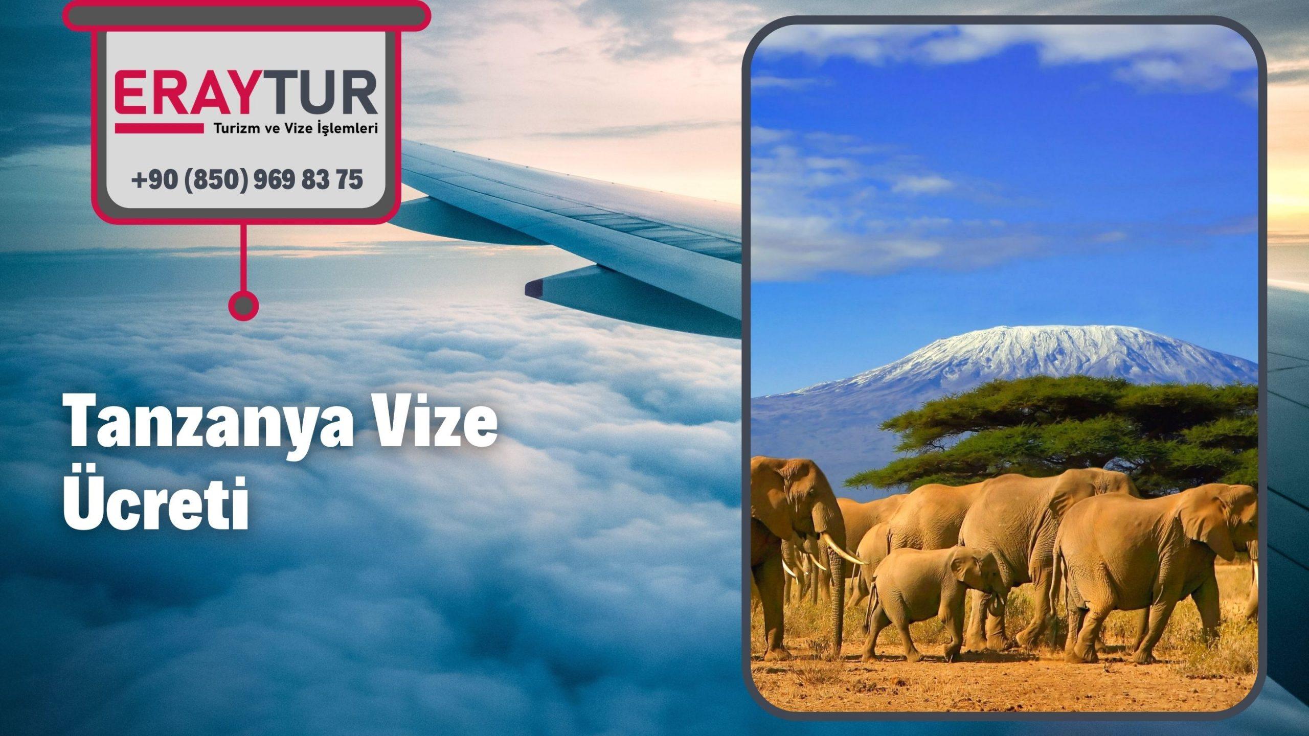 Tanzanya Vize Ücreti