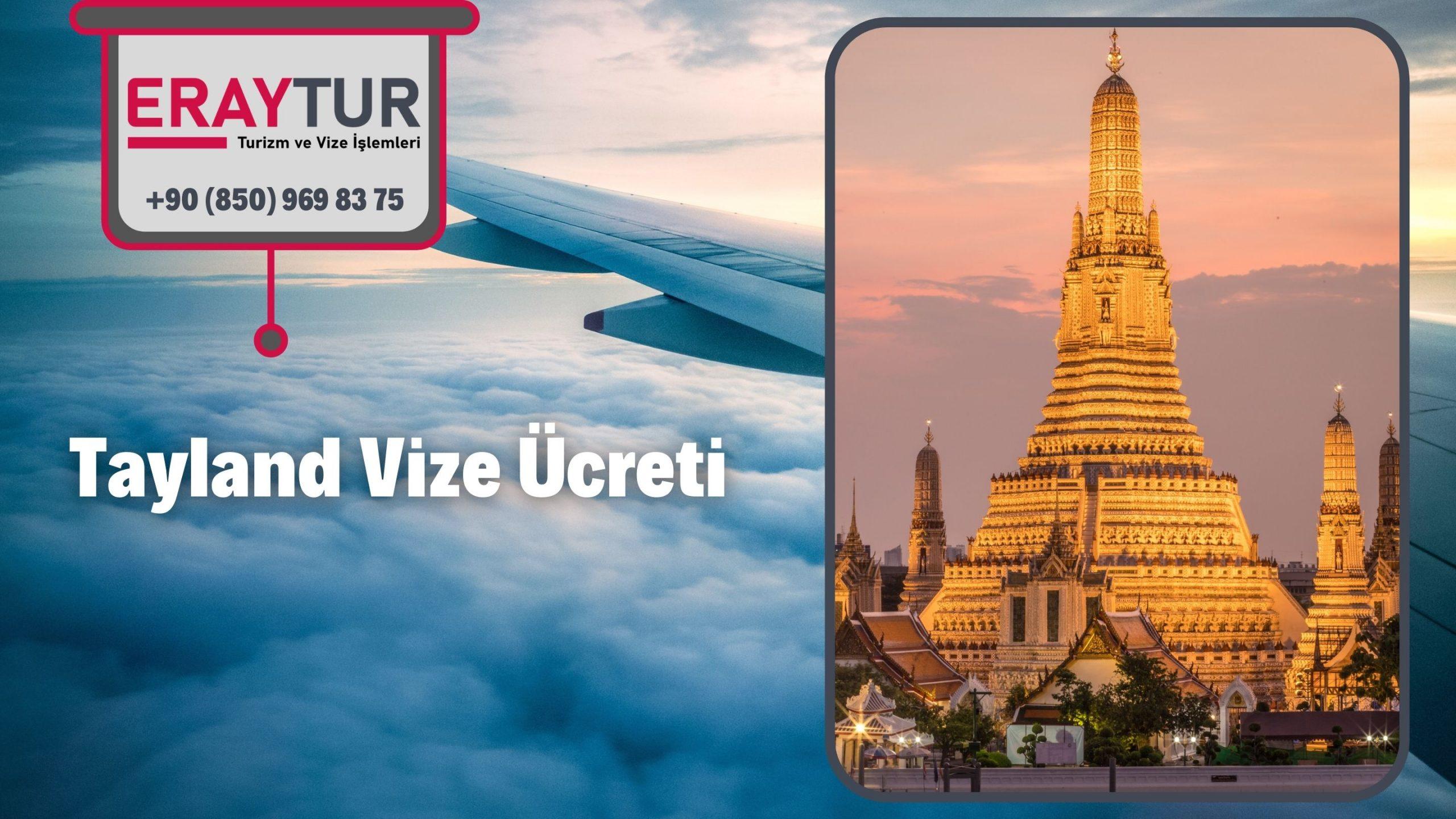 Tayland Vize Ücreti