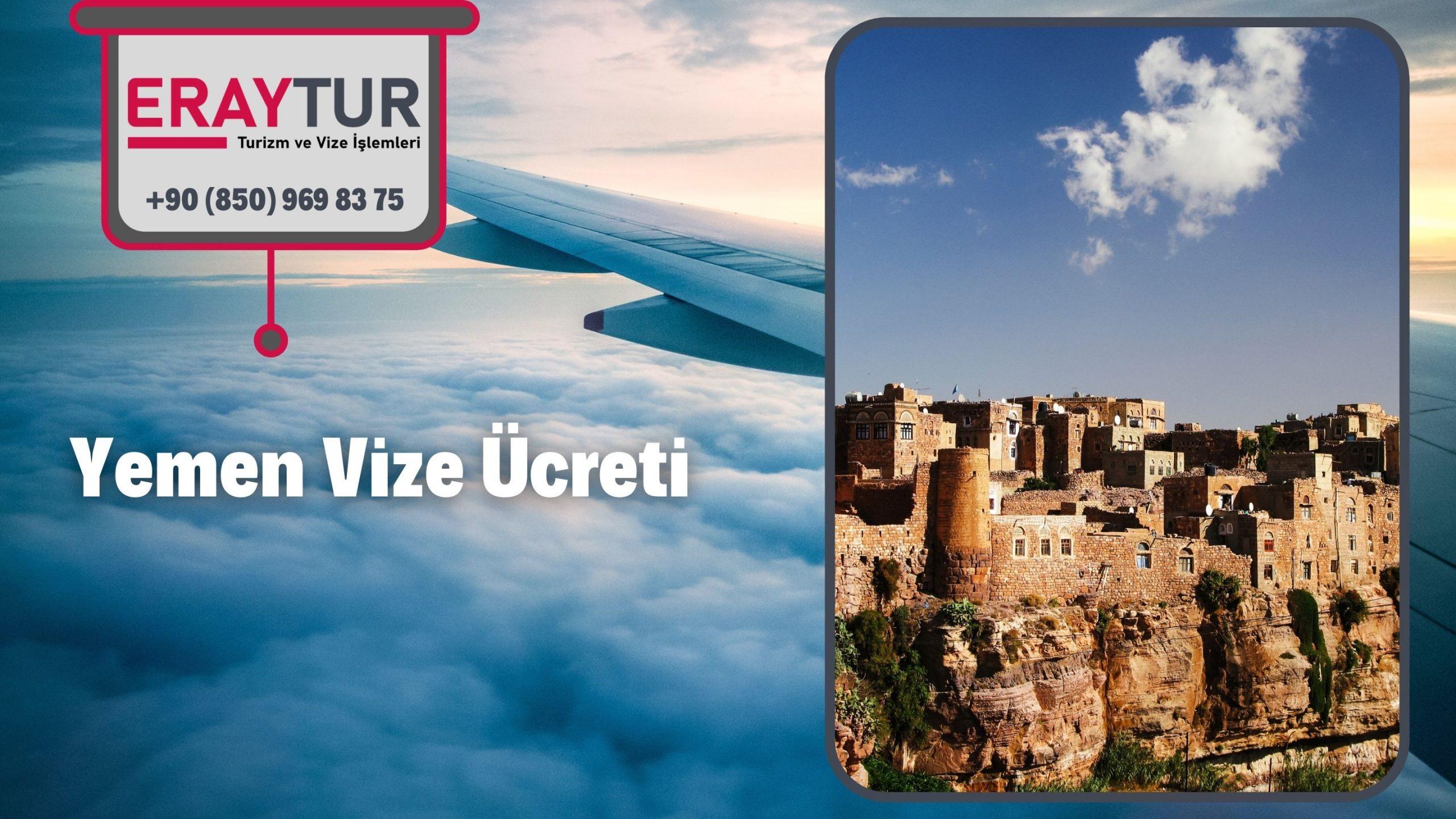 Yemen Vize Ücreti