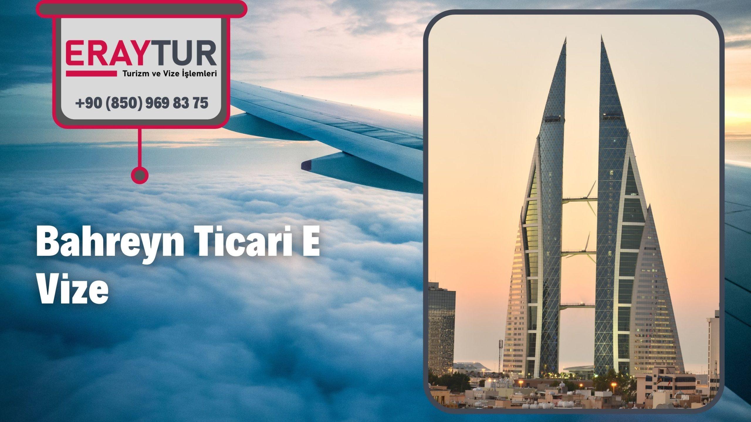 Bahreyn Ticari E Vize