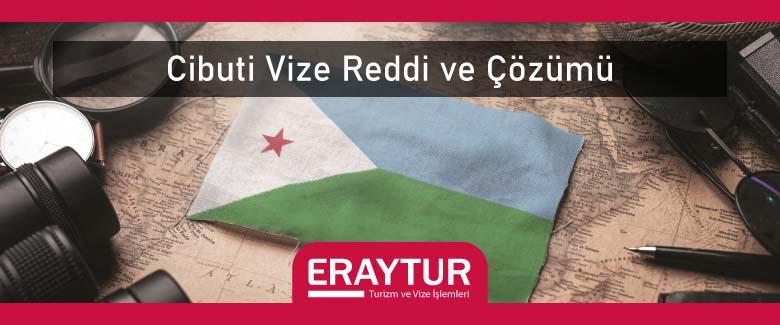 Cibuti Vize Reddi ve Çözümü 1 – cibuti vize reddi ve cozumu