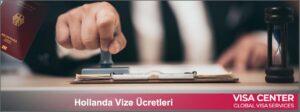 Hollanda vize ücreti