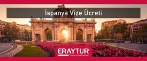 İspanya vize ücreti
