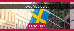 İsveç vize ücreti