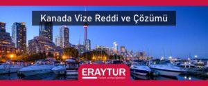Kanada vize reddi ve çözümü