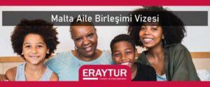Malta aile birleşimi vizesi