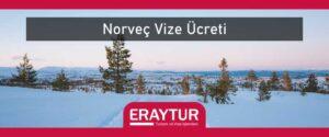 Norveç vize ücreti