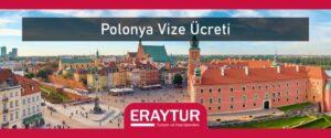 Polonya vize ücreti