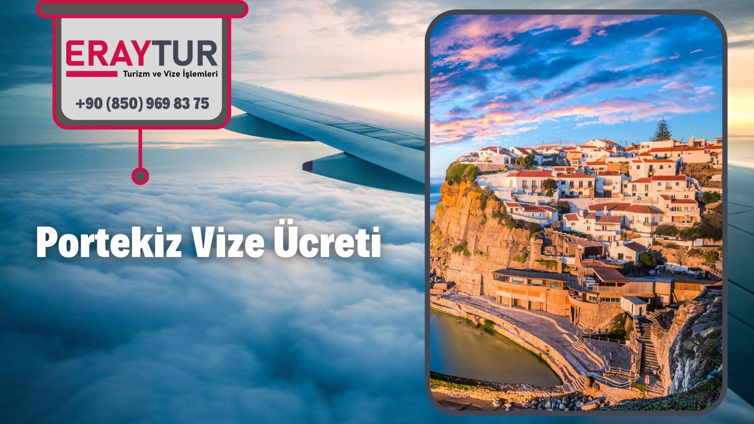 Portekiz Vize Ücreti