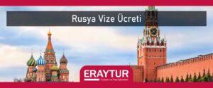 Rusya vize ücreti