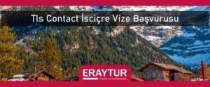 TLS Contact İsviçre vize başvurusu