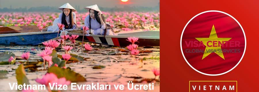 Vietnam Vize Evrakları: Yeni Liste [2021] 1 – VIETNAM VIZE EVRAKLARI VE UCRETI