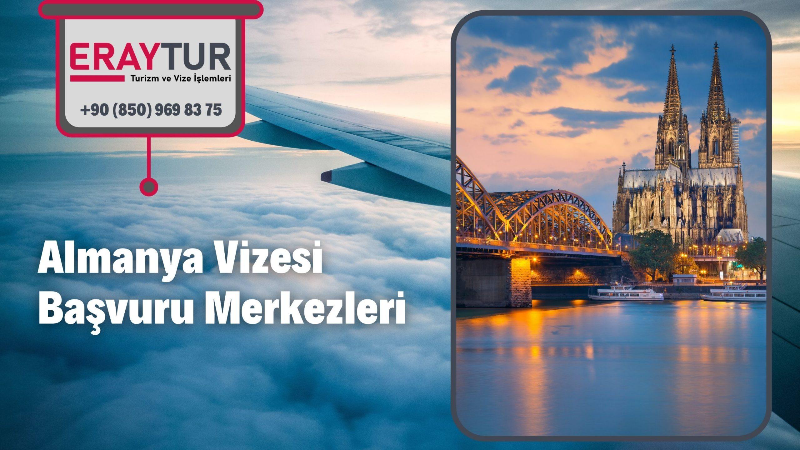 Almanya Vizesi Başvuru Merkezleri 1 – almanya vizesi basvuru merkezleri 2 scaled