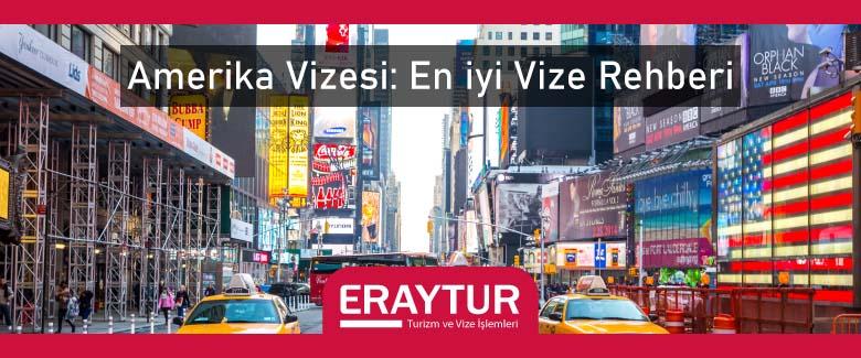 Amerika Vizesi: En iyi Vize Rehberi 2021 1 – amerika vizesi en iyi vize rehberi