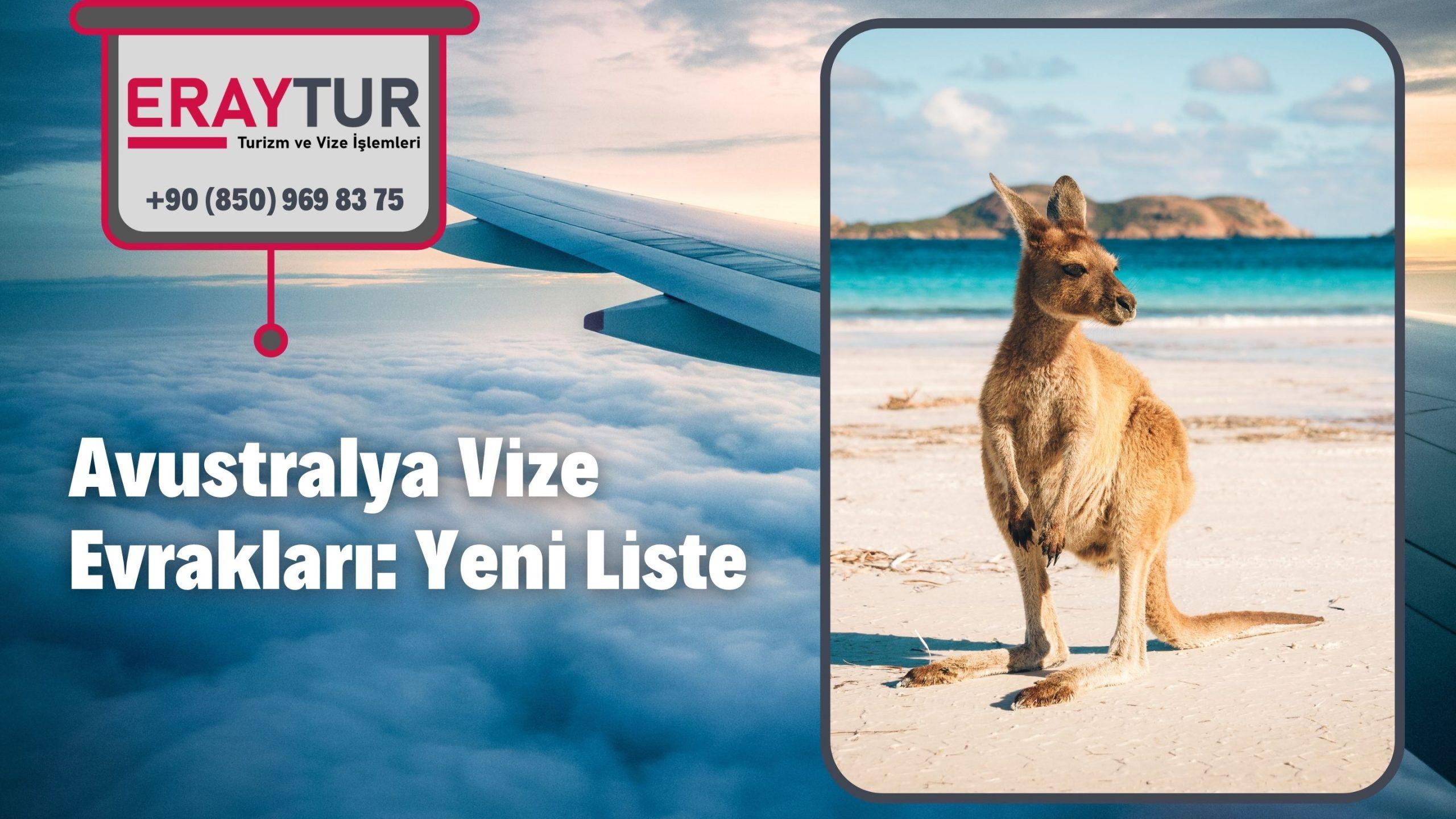 Avustralya Vize Evrakları: Yeni Liste [2021]
