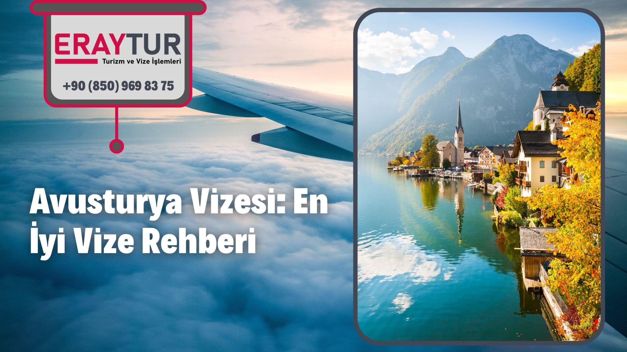 Avusturya Vizesi: En İyi Vize Rehberi 2021