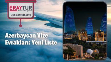 Azerbaycan Vize Evrakları: Yeni Liste [2021]