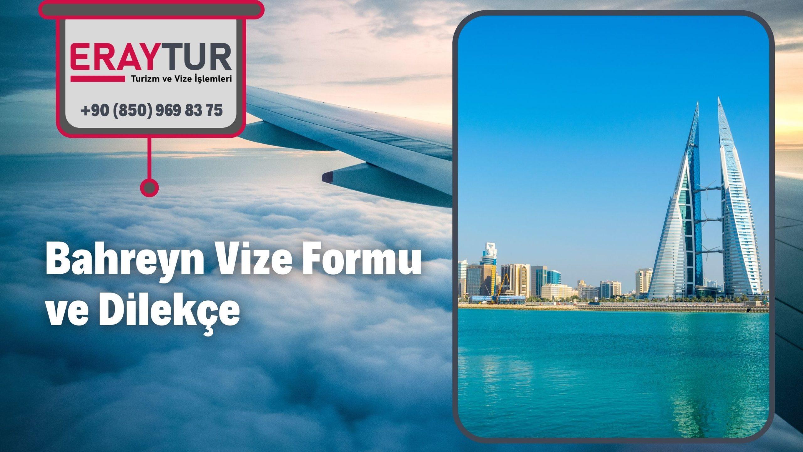 Bahreyn Vize Formu ve Dilekçe 1 – bahreyn vize formu ve dilekce 3 scaled