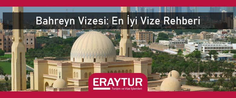 Bahreyn Vizesi: En İyi Vize Rehberi 1 – bahreyn vizesi en iyi vize rehberi