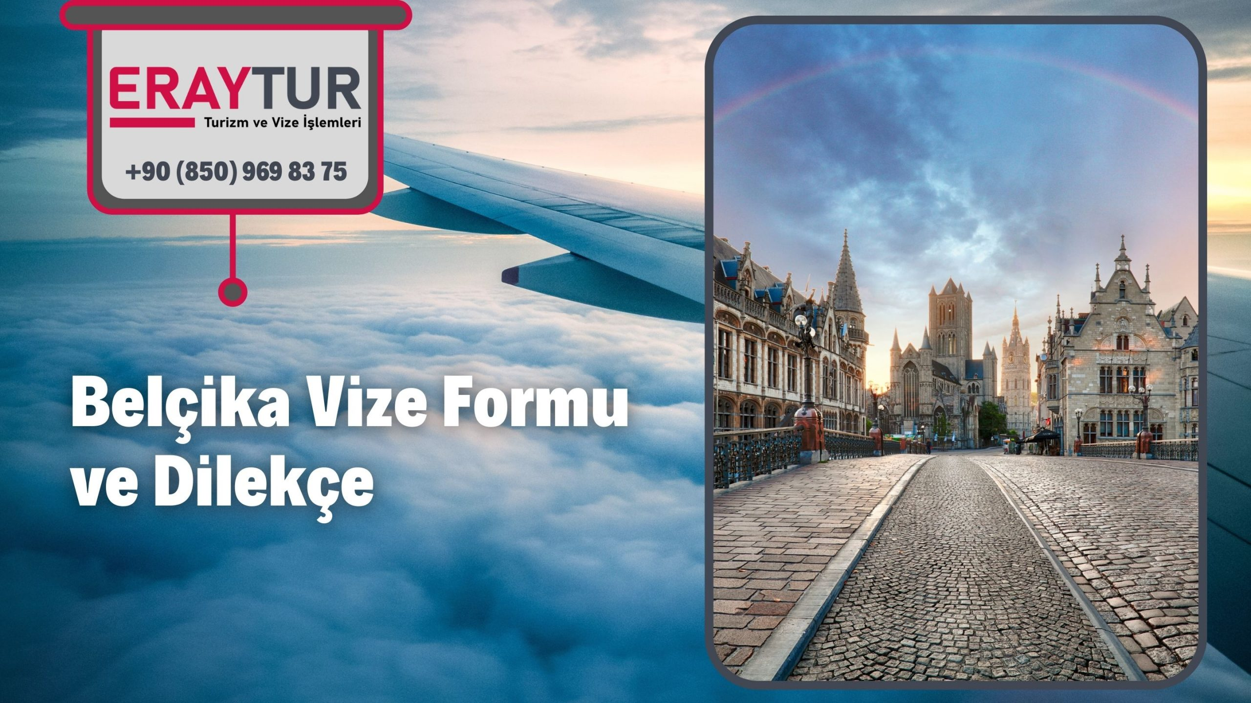 Belçika Vize Formu ve Dilekçe