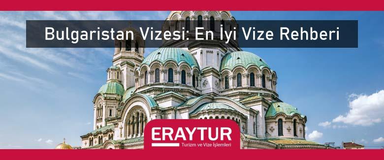 Bulgaristan Vizesi: En İyi Vize Rehberi 2021 1 – bulgaristan vizesi en iyi vize rehberi