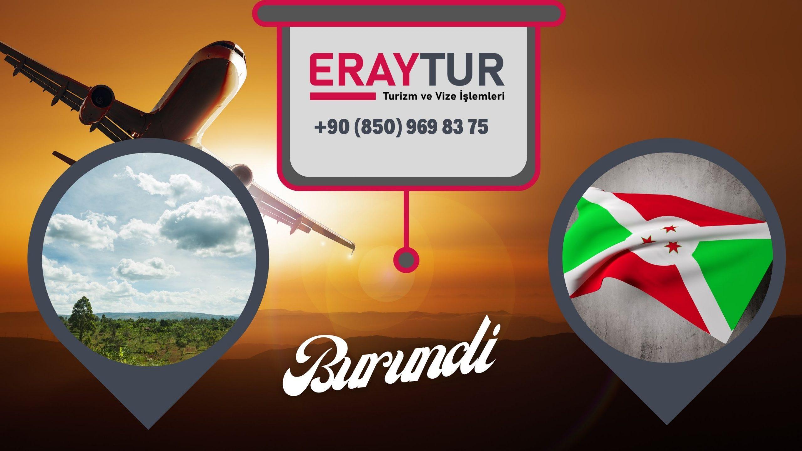 Burundi Vize Evrakları: Yeni Liste [2021]