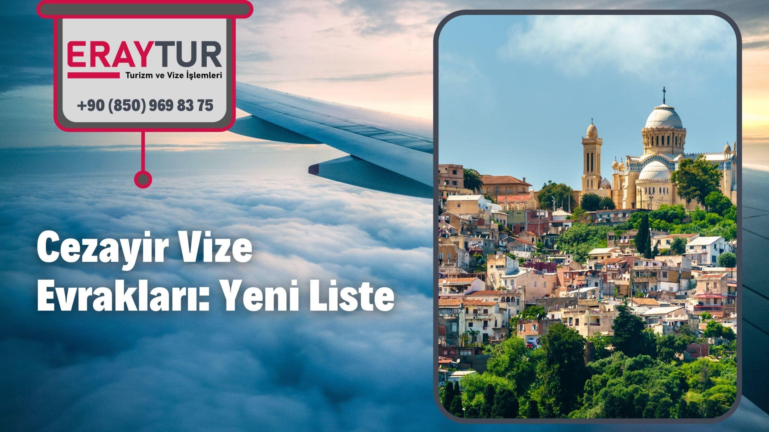 Cezayir Vize Evrakları: Yeni Liste [2021]