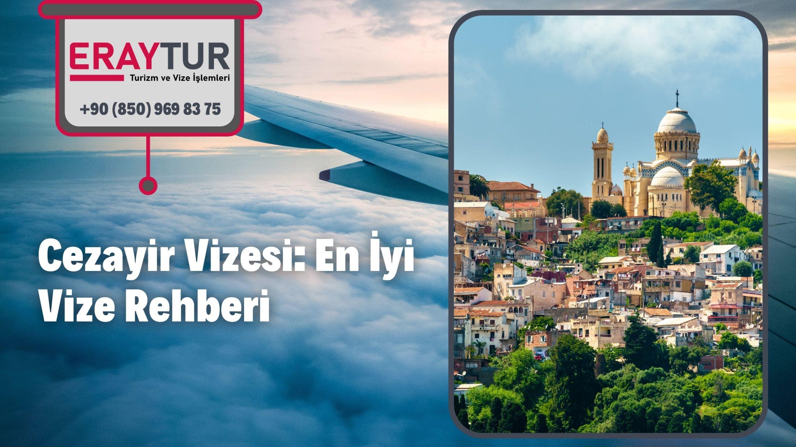Cezayir Vizesi: En İyi Vize Rehberi 2021
