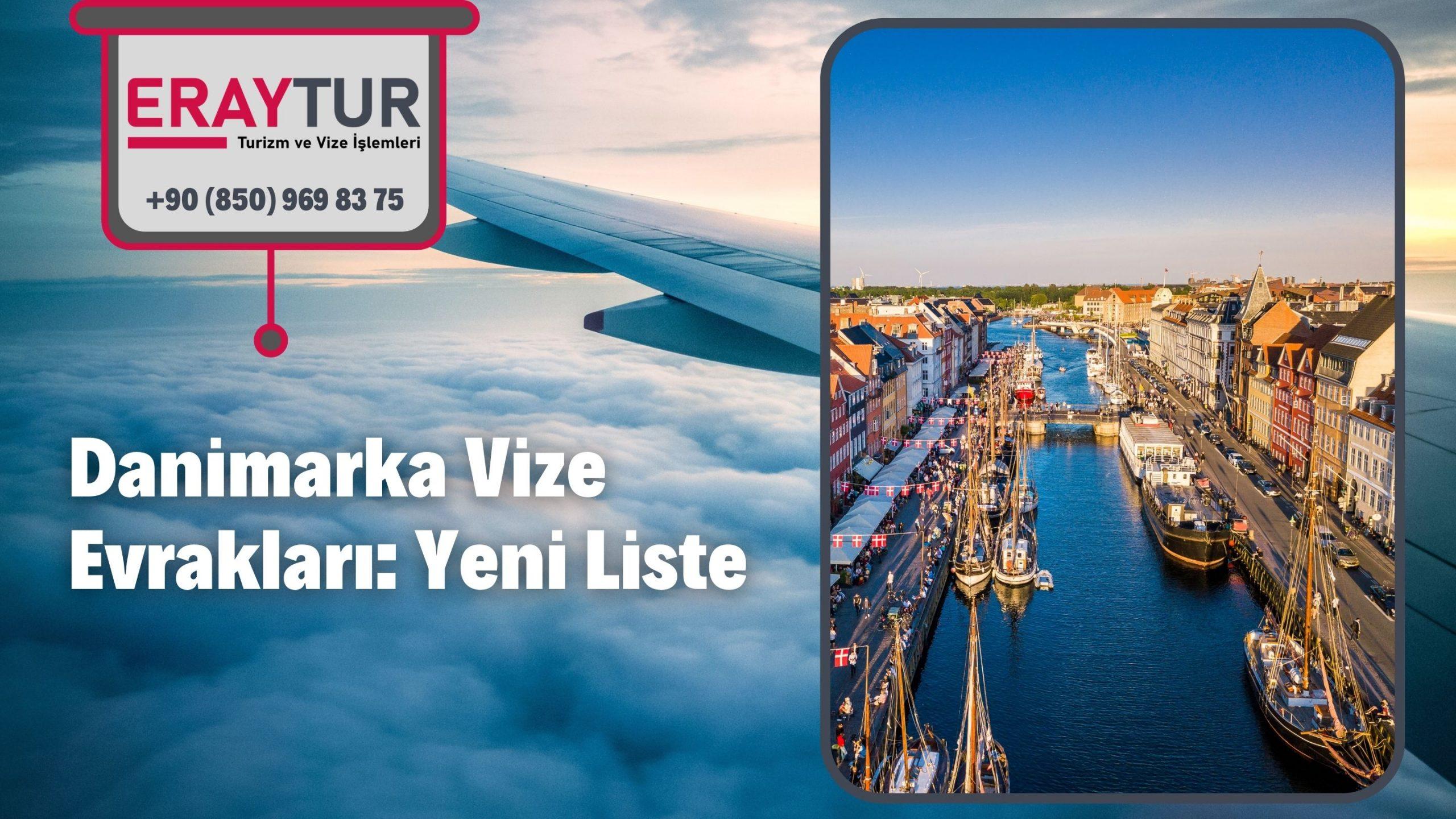 Danimarka Vize Evrakları Yeni Liste [2021]
