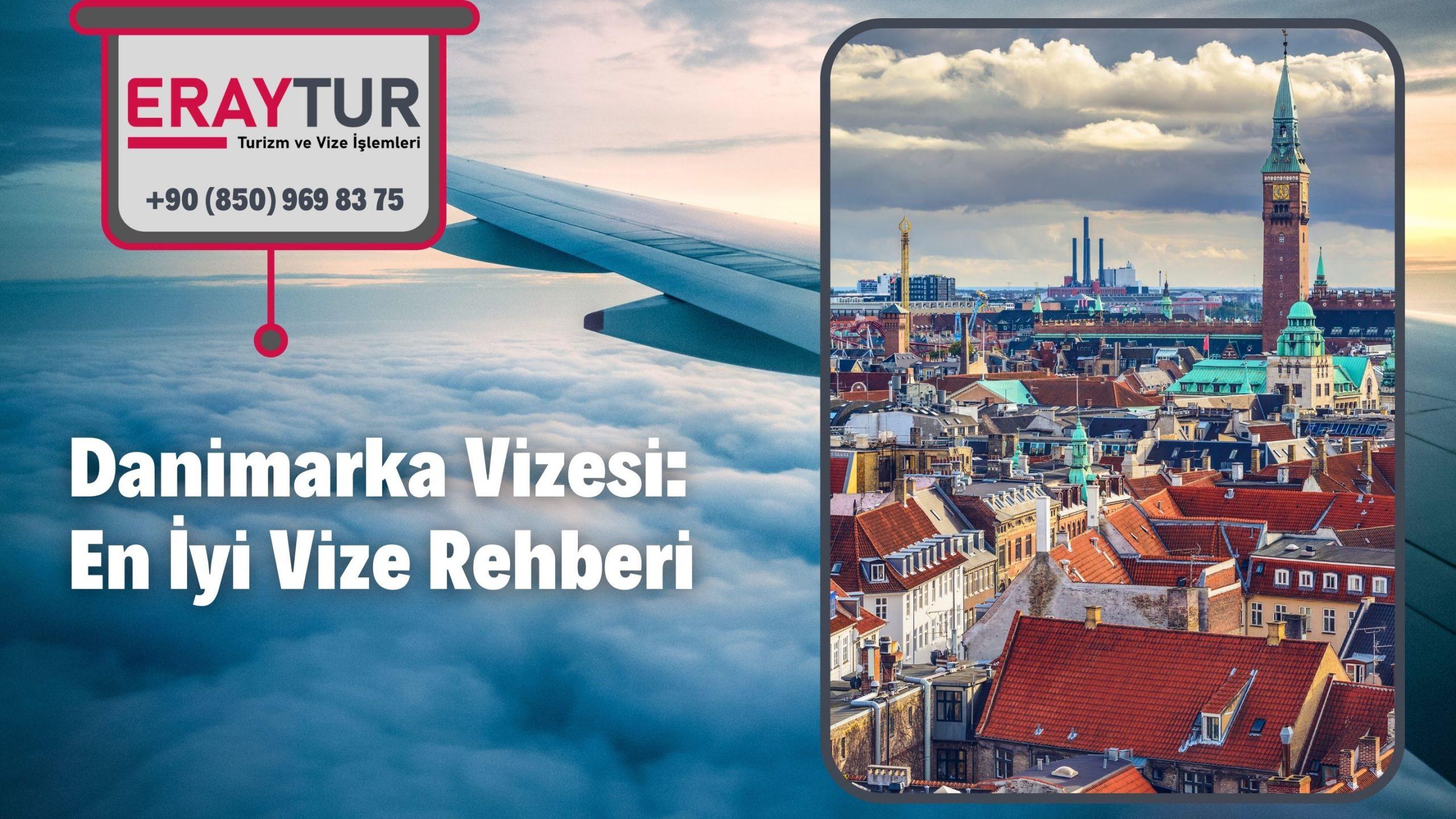 Danimarka Vizesi: En İyi Vize Rehberi 2021