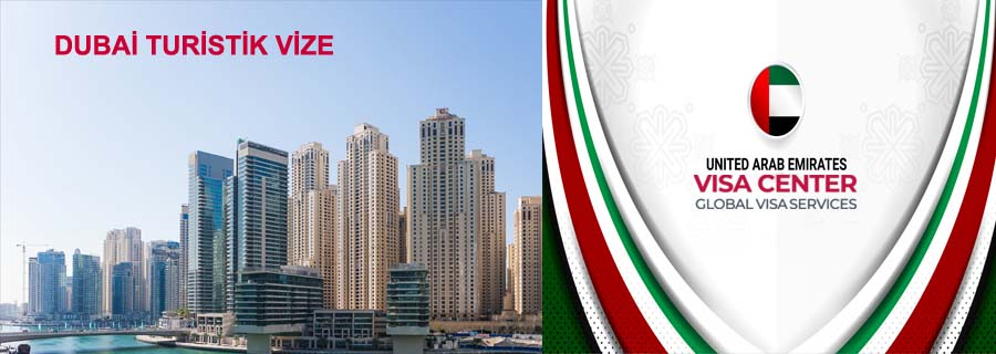 Dubai Turistik Vize İşmleri 1 – dubai turistik vize