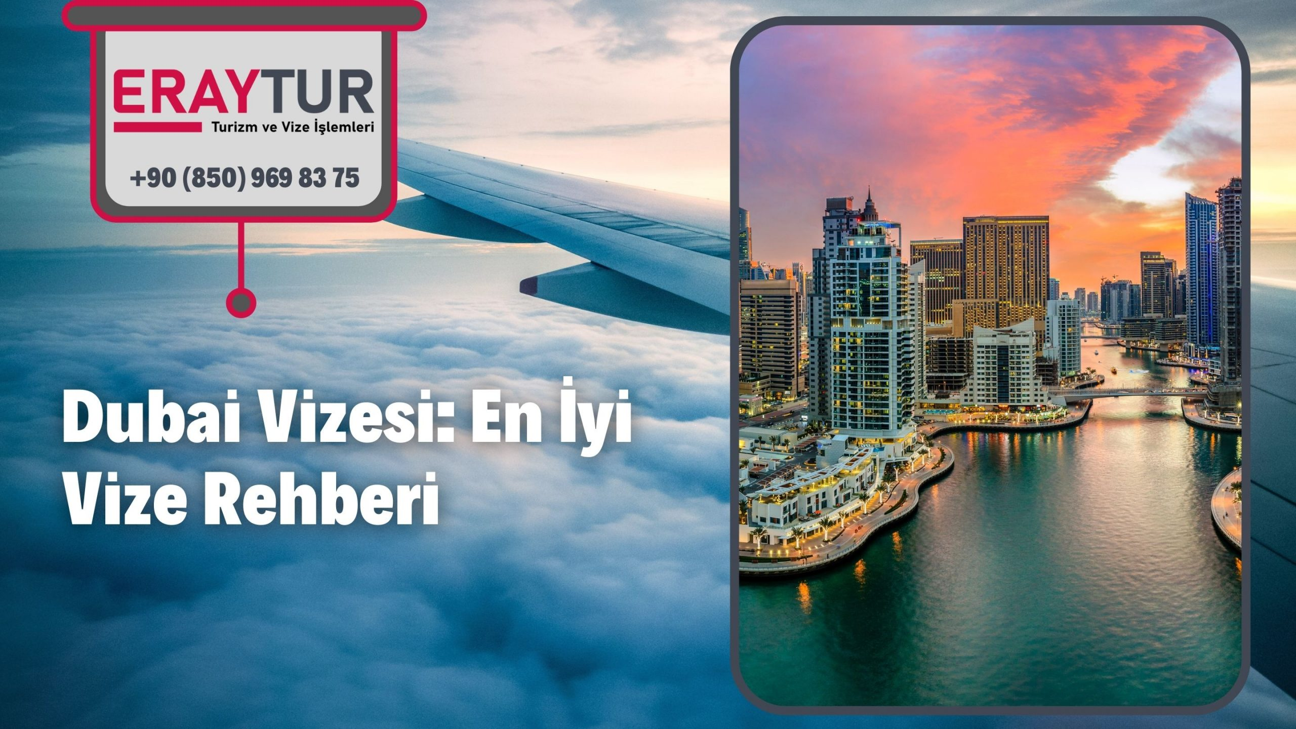 Dubai Vizesi: En İyi Vize Rehberi 2021