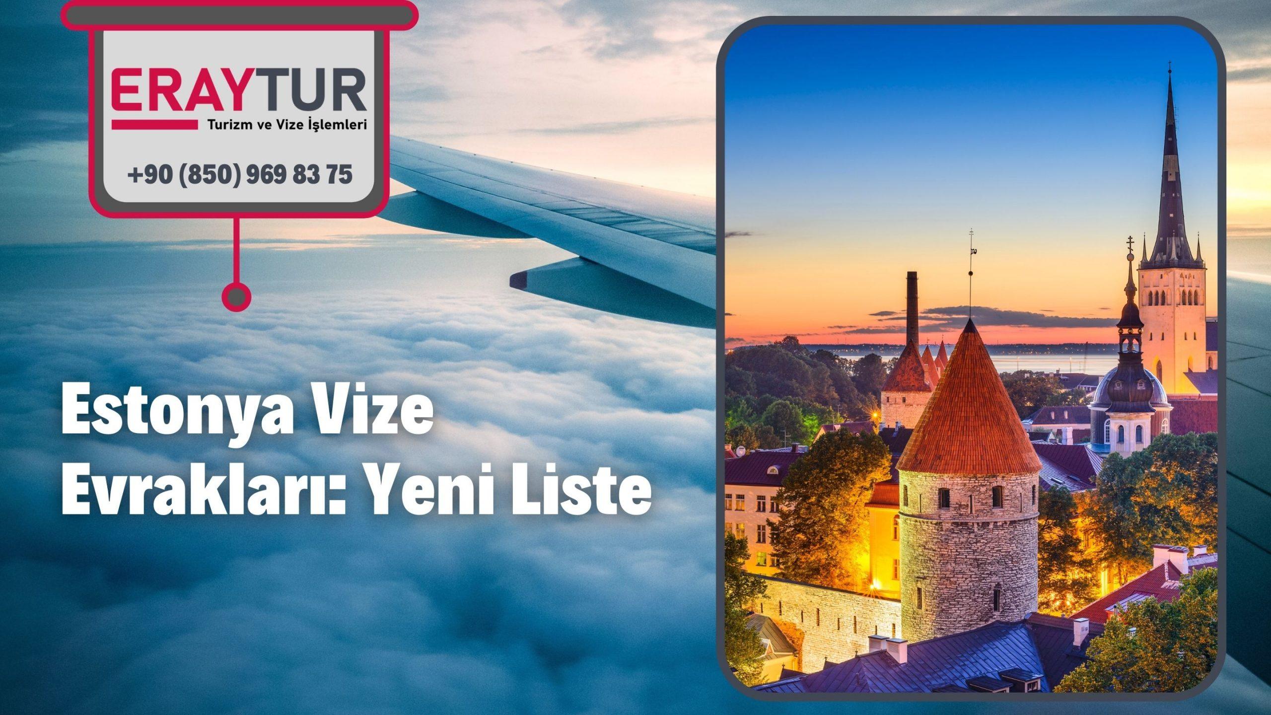 Estonya Vize Evrakları: Yeni Liste [2021]