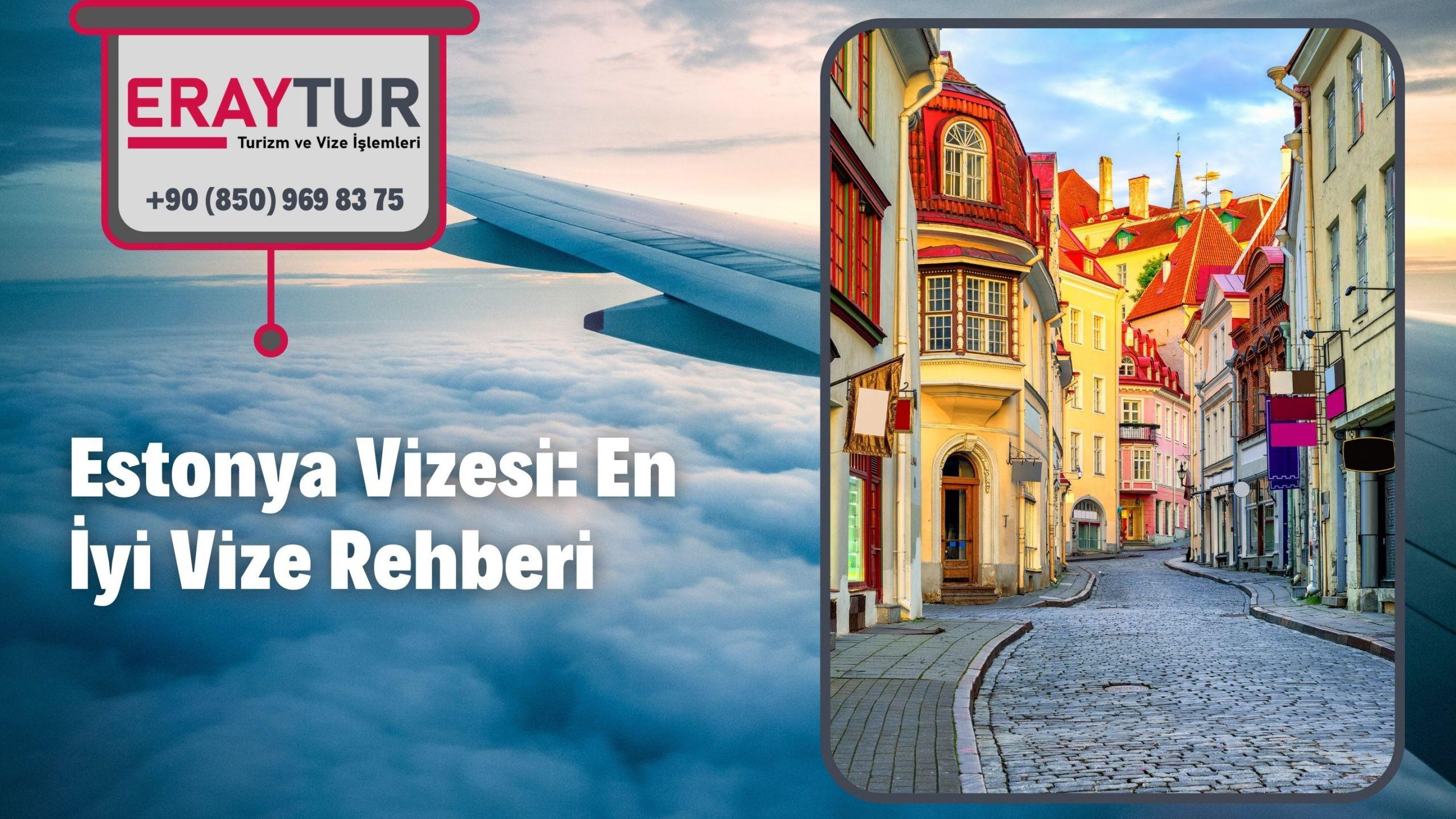 Estonya Vizesi: En İyi Vize Rehberi 2021