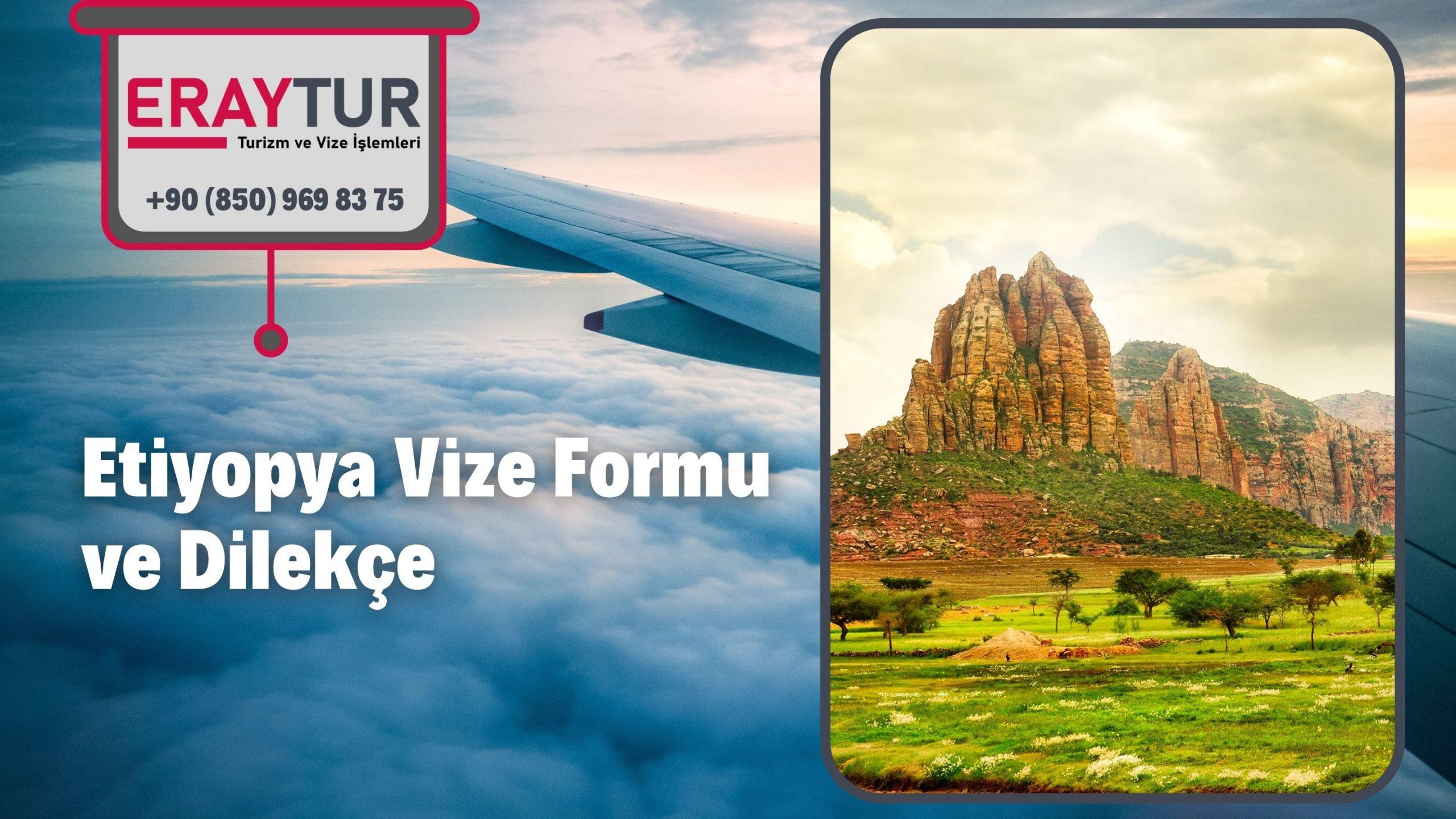 Etiyopya Vize Formu ve Dilekçe 1 – etiyopya vize formu ve dilekce 1 scaled