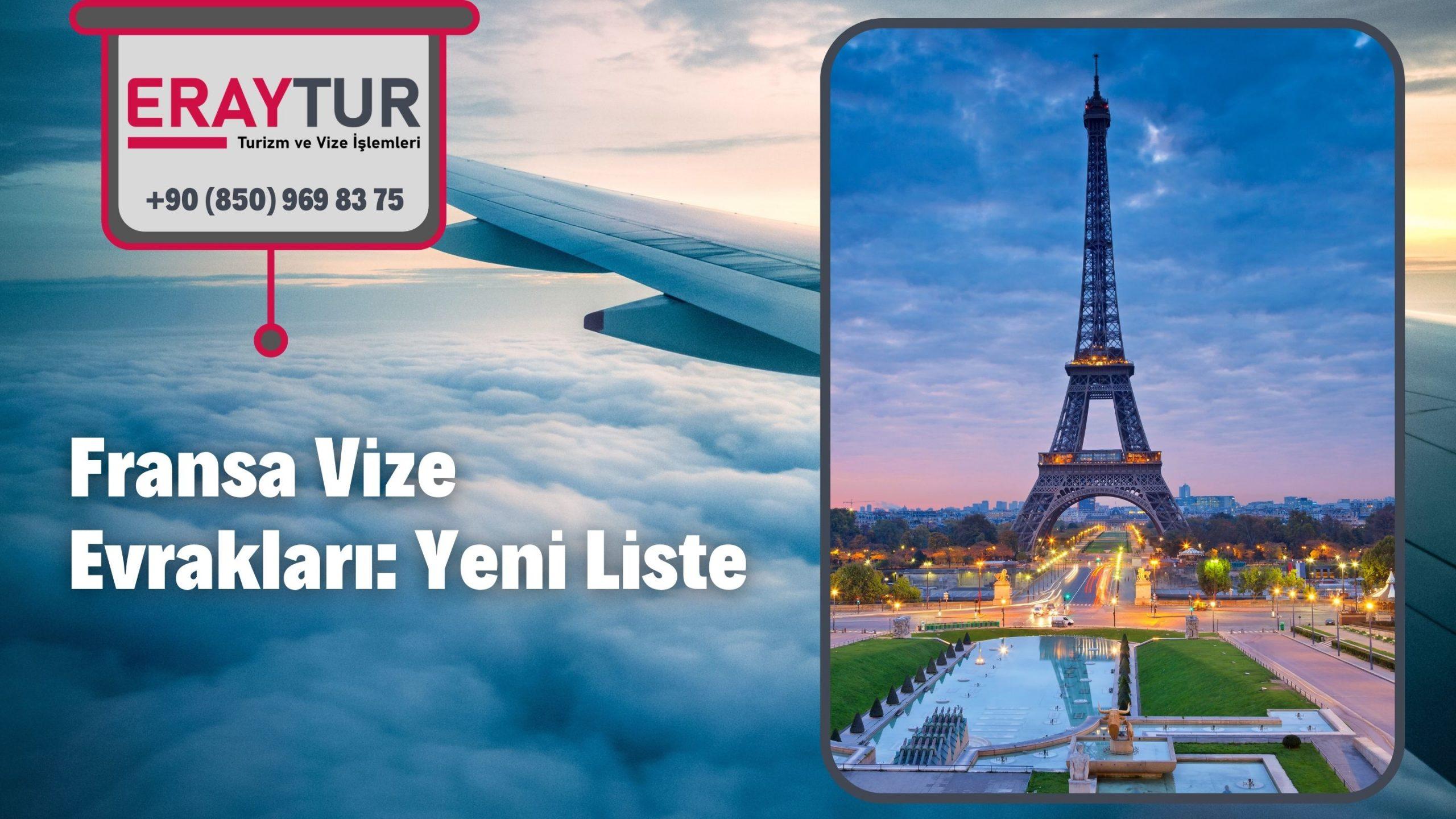 Fransa Vize Evrakları: Yeni Liste [2021]