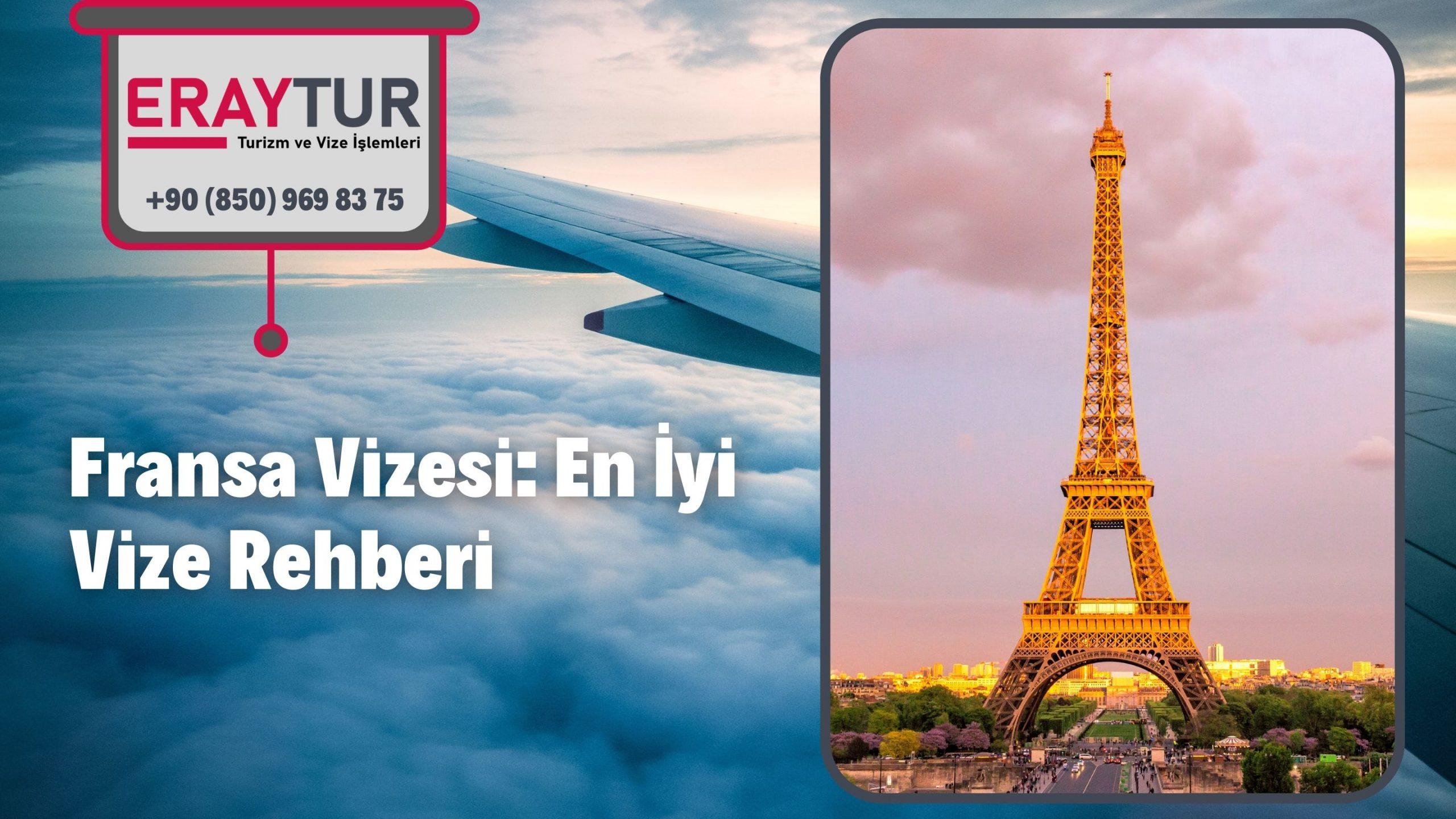 Fransa Vizesi: En İyi Vize Rehberi 2021 1 – fransa vizesi en iyi vize rehberi 2021 1 scaled