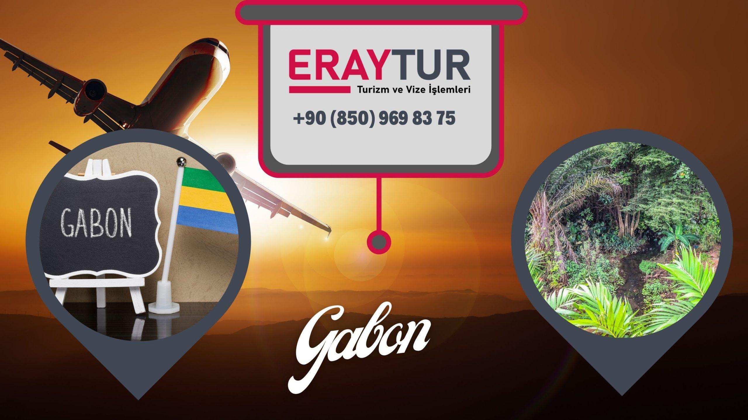 Gabon Vize Evrakları: Yeni Liste [2021]
