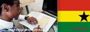 Gana Vize evrakları