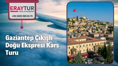 Gaziantep Çıkışlı Doğu Ekspresi Kars Turu