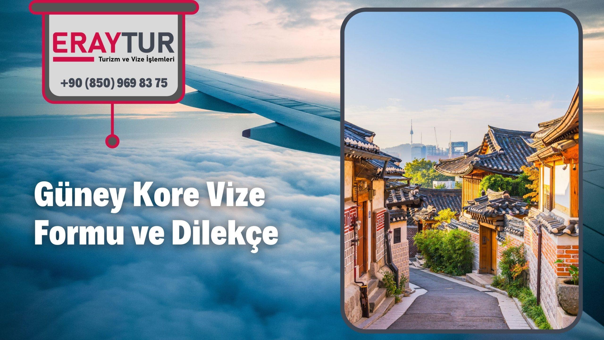 Güney Kore Vize Formu ve Dilekçe 1 – guney kore vize formu ve dilekce 1 scaled